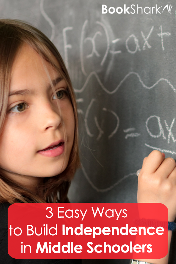 3 Easy Ways to Build Independence in Middle Schoolers