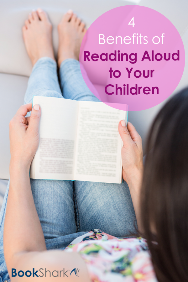 4 Benefits of Reading Aloud to Your Children