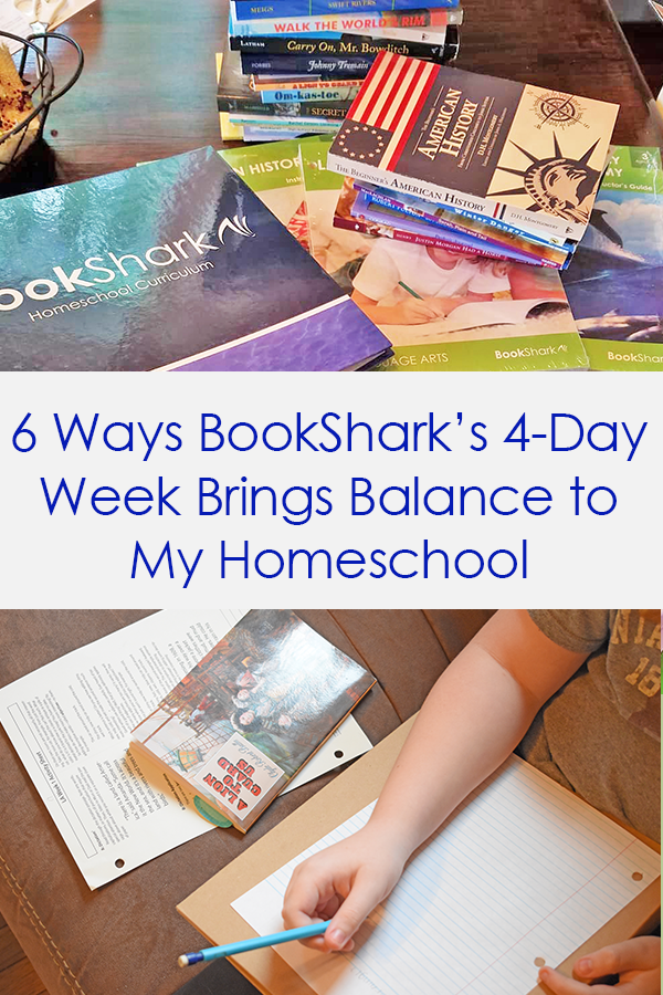 6 Ways BookShark's 4-Day Week Brings Balance to My Homeschool