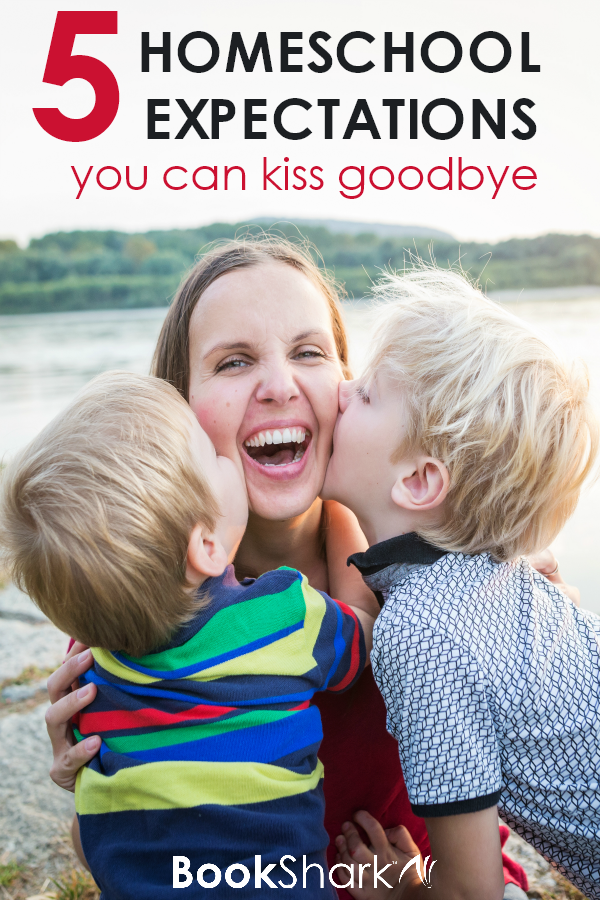 5 Homeschooling Expectations You Can Kiss Goodbye