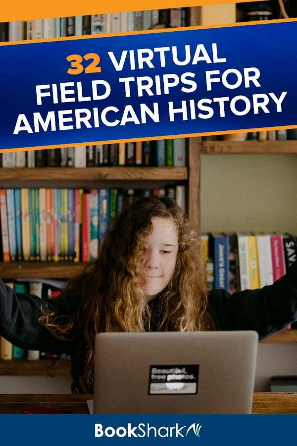 32 Virtual Field Trips for American History