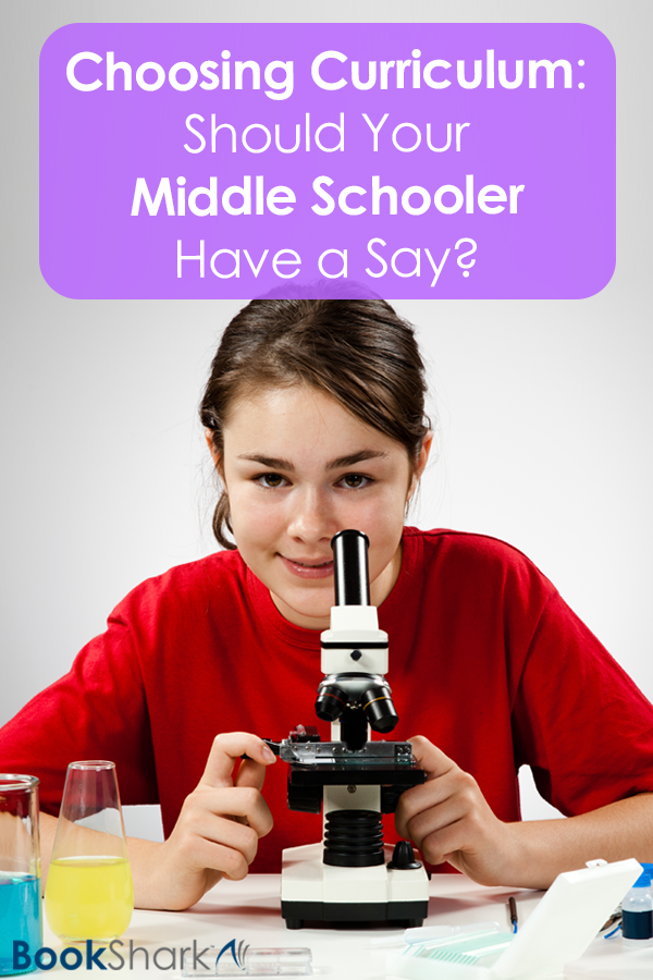 Choosing Curriculum: Should Your Middle Schooler Have a Say?