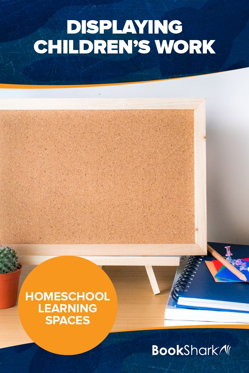 Homeschool Learning Spaces: Displaying Children's Work