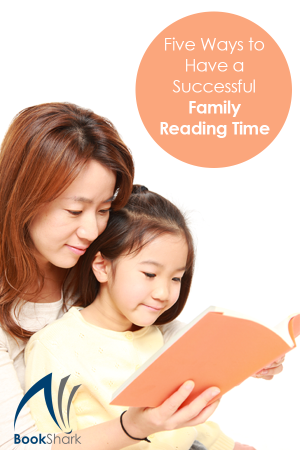 5 Ways to Have Successful Family Reading Time