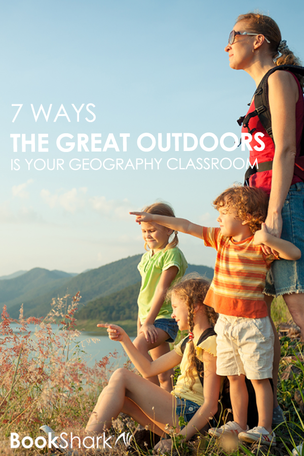 7 Ways the Great Outdoors is Your Geography Classroom