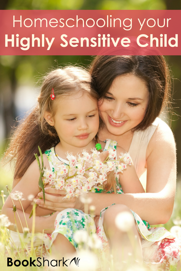 Homeschooling Your Highly Sensitive Child