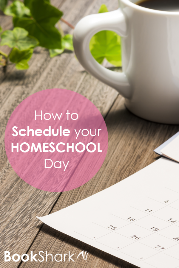 How To Schedule Your Homeschool Day