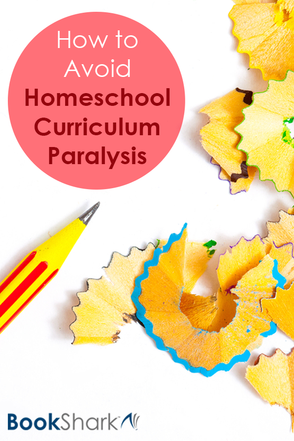 How to Avoid Homeschool Curriculum Paralysis