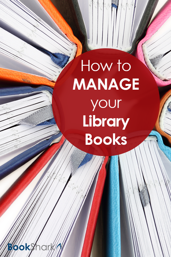 How to Manage your Library Books • homeschool tips