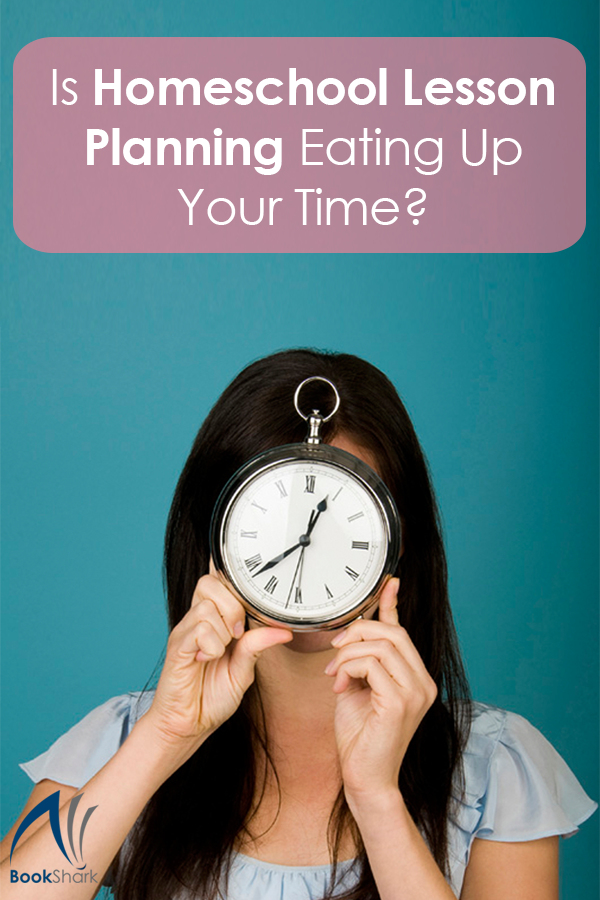 Is Homeschool Lesson Planning Eating Up Your Time?
