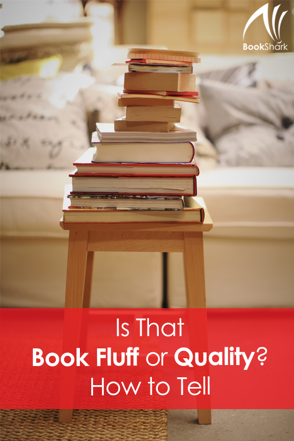 Is That Book Fluff or Quality? How to Tell