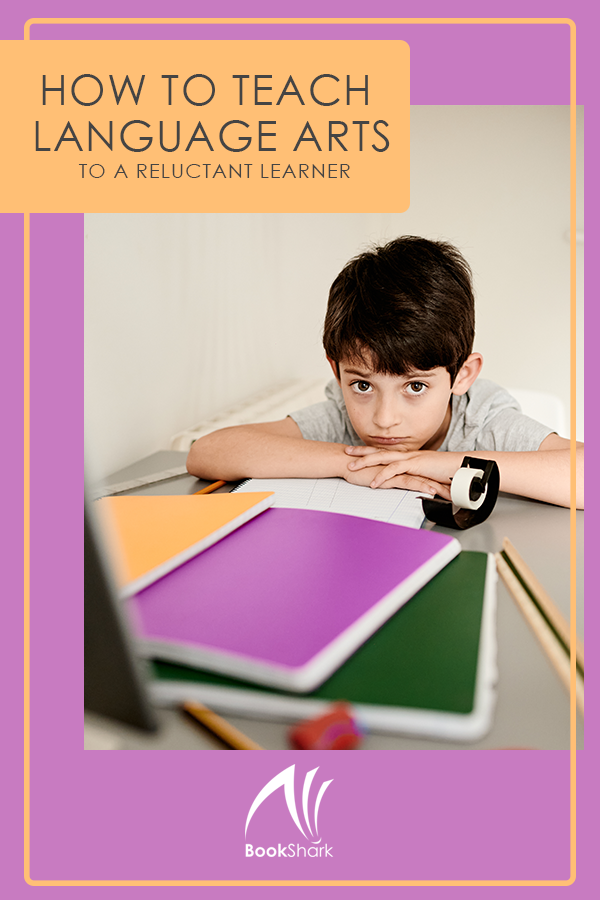 How to Teach Language Arts to a Reluctant Learner