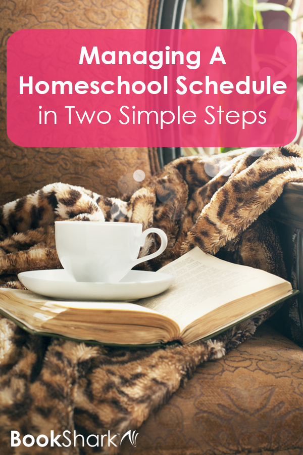 Managing A Homeschool Schedule in Two Simple Steps