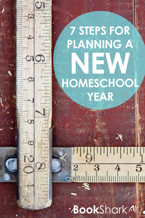 7 Steps for Planning a New Homeschool Year