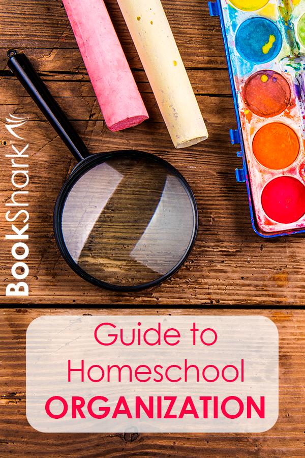 BookShark's Guide to Homeschool Organization