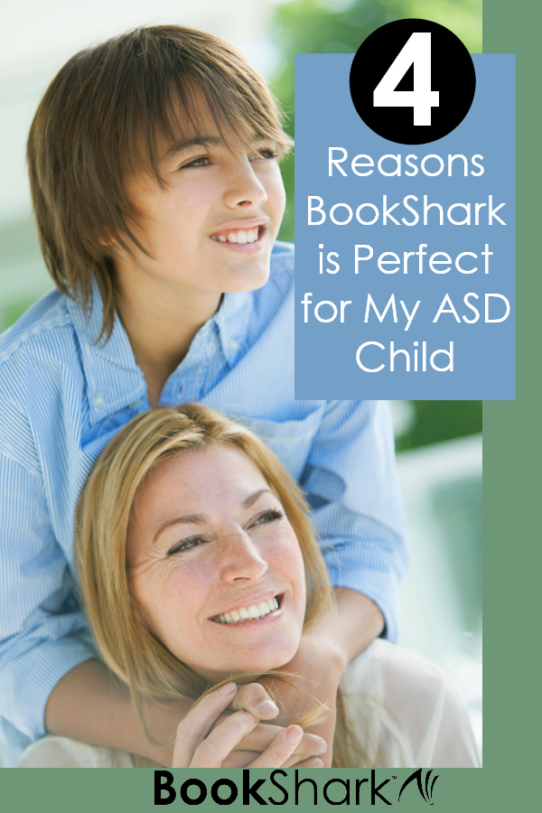 4 Reasons BookShark is Perfect for My ASD Child