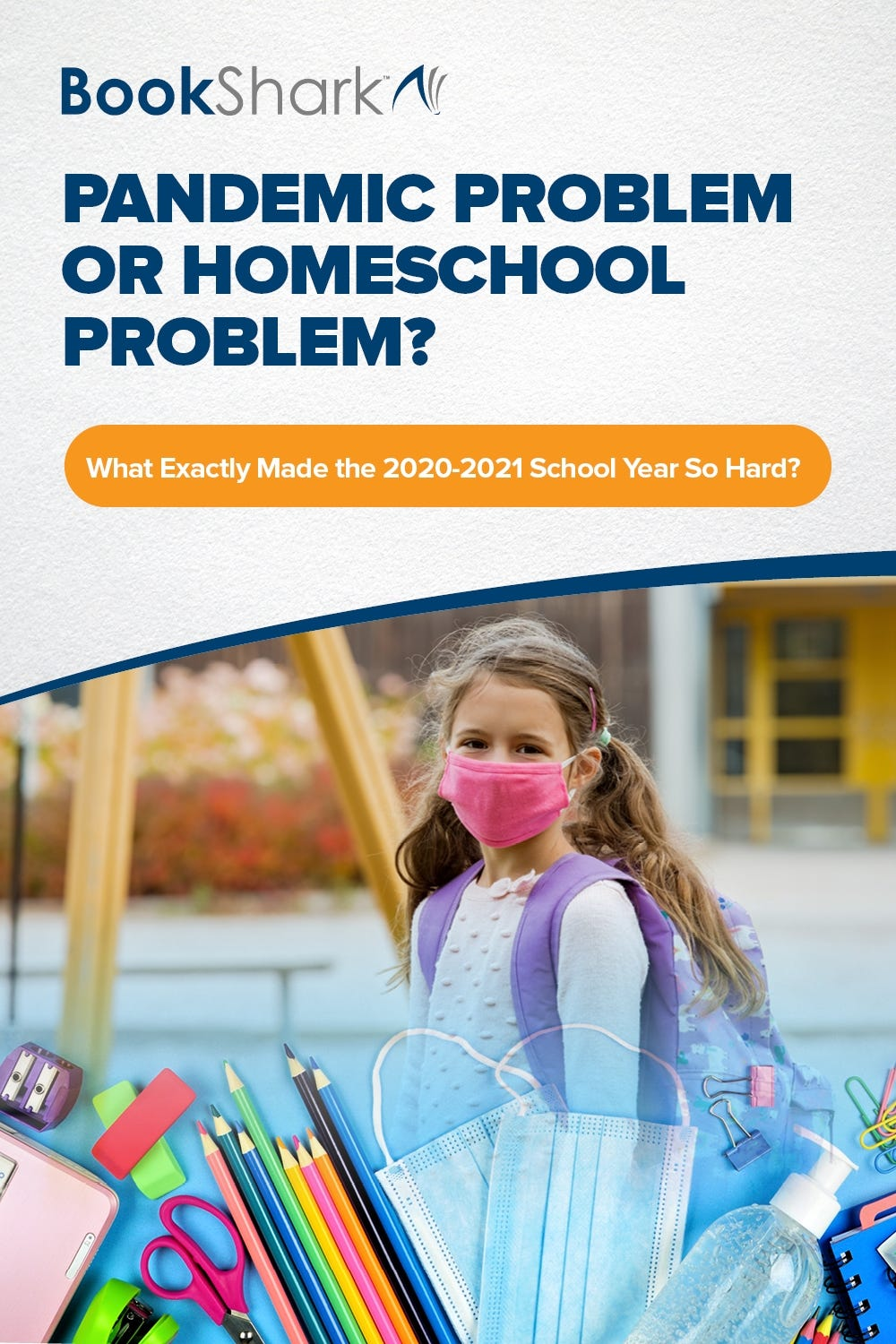 Pandemic Problem or Homeschool Problem?
