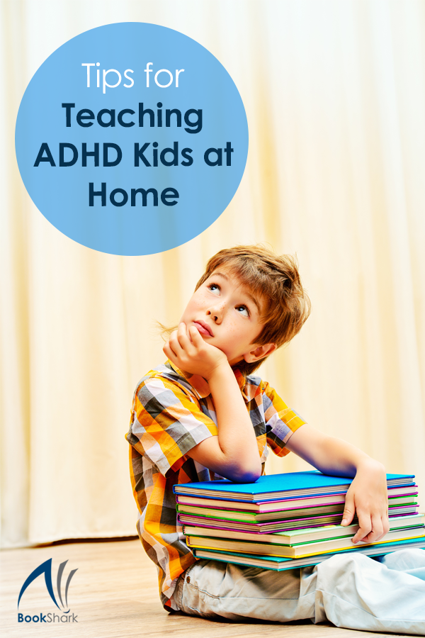 Tips for Teaching ADHD Kids at Home