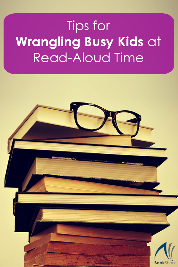 Tips for Wrangling Busy Kids at Read Aloud Time