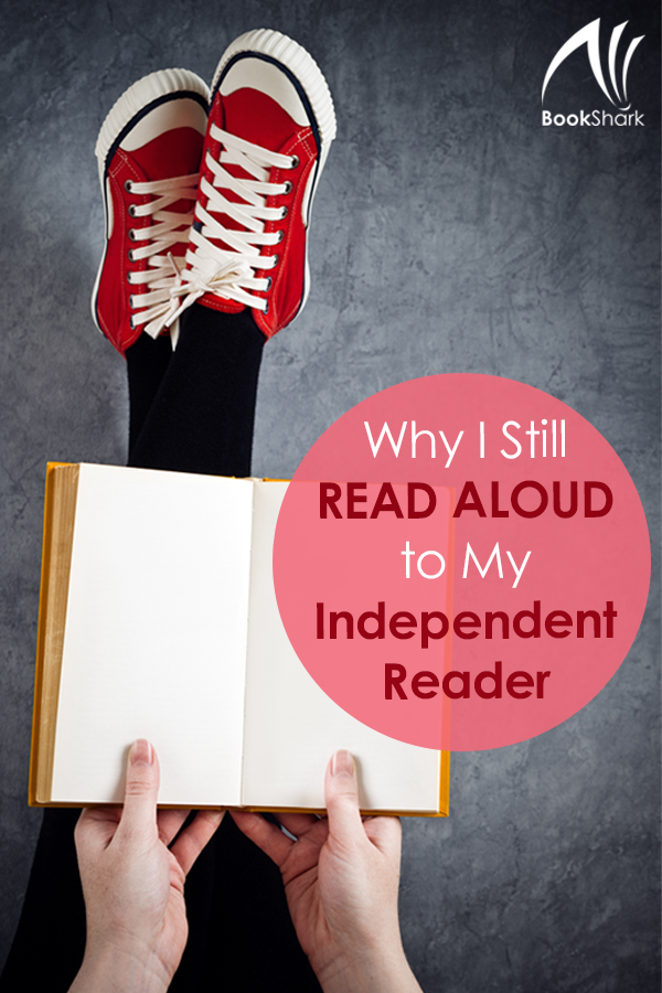 Why I Still Read Aloud to My Independent Reader