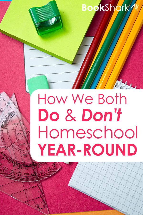 How We Both Do and Don't Homeschool Year-round