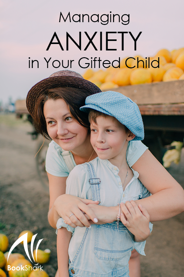 Managing Anxiety in Your Gifted Child