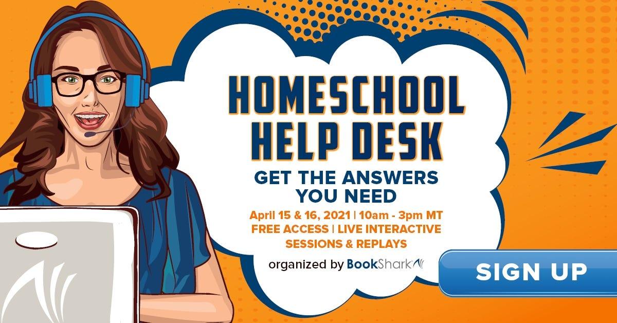 Homeschool Help Desk — April 15-16, 2021