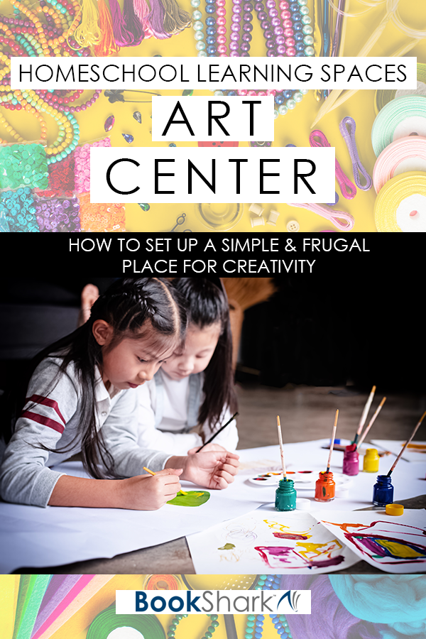 Homeschool Learning Spaces: Art Center