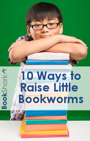 10 Ways to Raise Little Bookworms