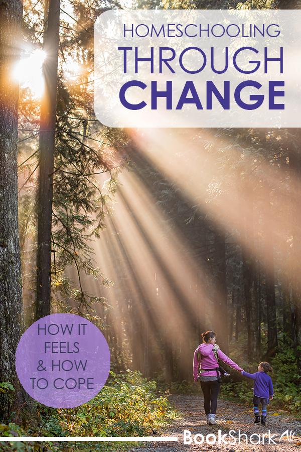 Homeschooling Through Change: How it Feels and How to Cope
