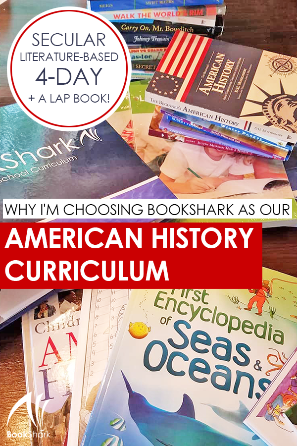 Why I'm Choosing BookShark as Our American History Curriculum