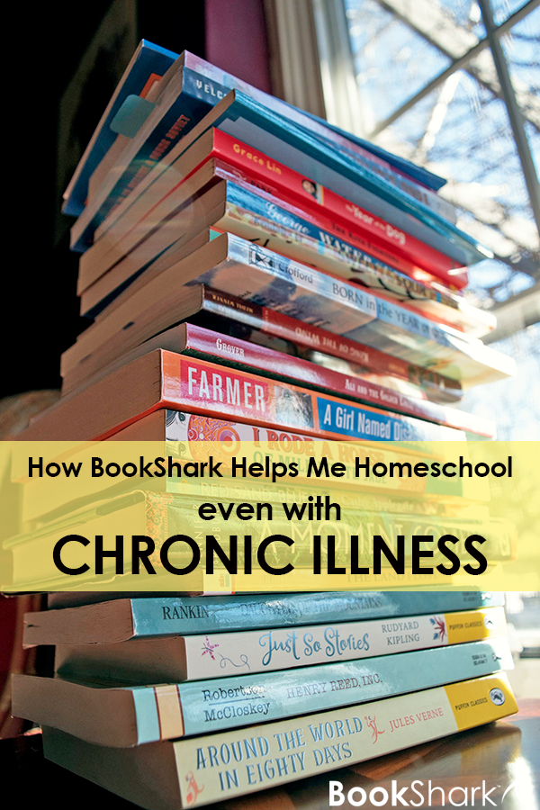 How BookShark Helps Me Homeschool Even with a Chronic Illness