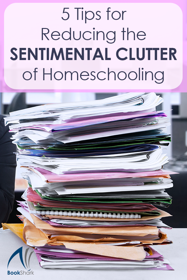 5 Tips for Reducing the Sentimental Clutter of Homeschooling