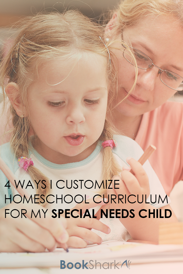 4 Ways I Customize Homeschool Curriculum for My Special Needs Child