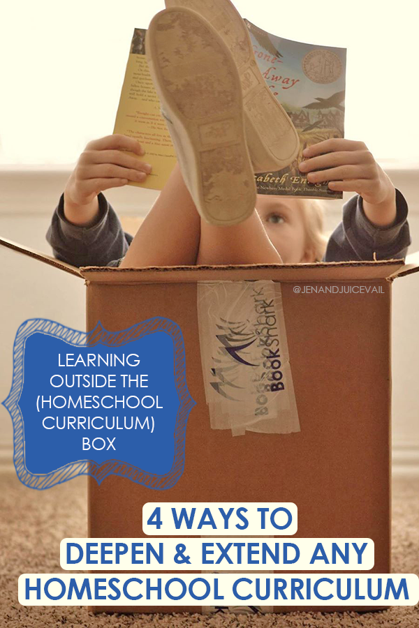 4 Ways to Deepen and Extend Any Homeschool Curriculum