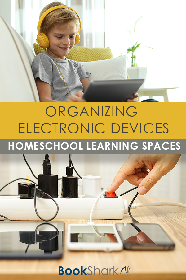 Homeschool Learning Spaces: Organizing Electronic Devices