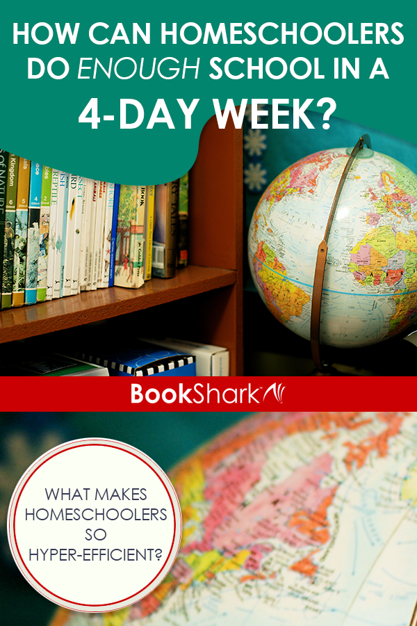 How Can Homeschoolers Do Enough School in a 4-day Week? What Makes Homeschoolers So Hyper-efficient?