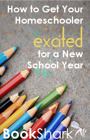 How to Get Your Homeschooler Excited for a New School Year