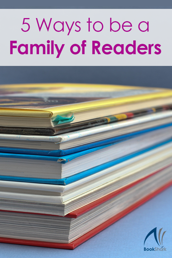 5 Ways to be a Family of Readers