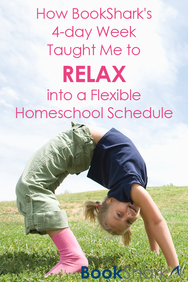 How BookShark's Four-day Week Taught Me to Relax into a Flexible Homeschool Schedule