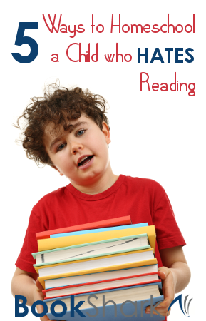5 Ways to Homeschool a Child Who Hates Reading