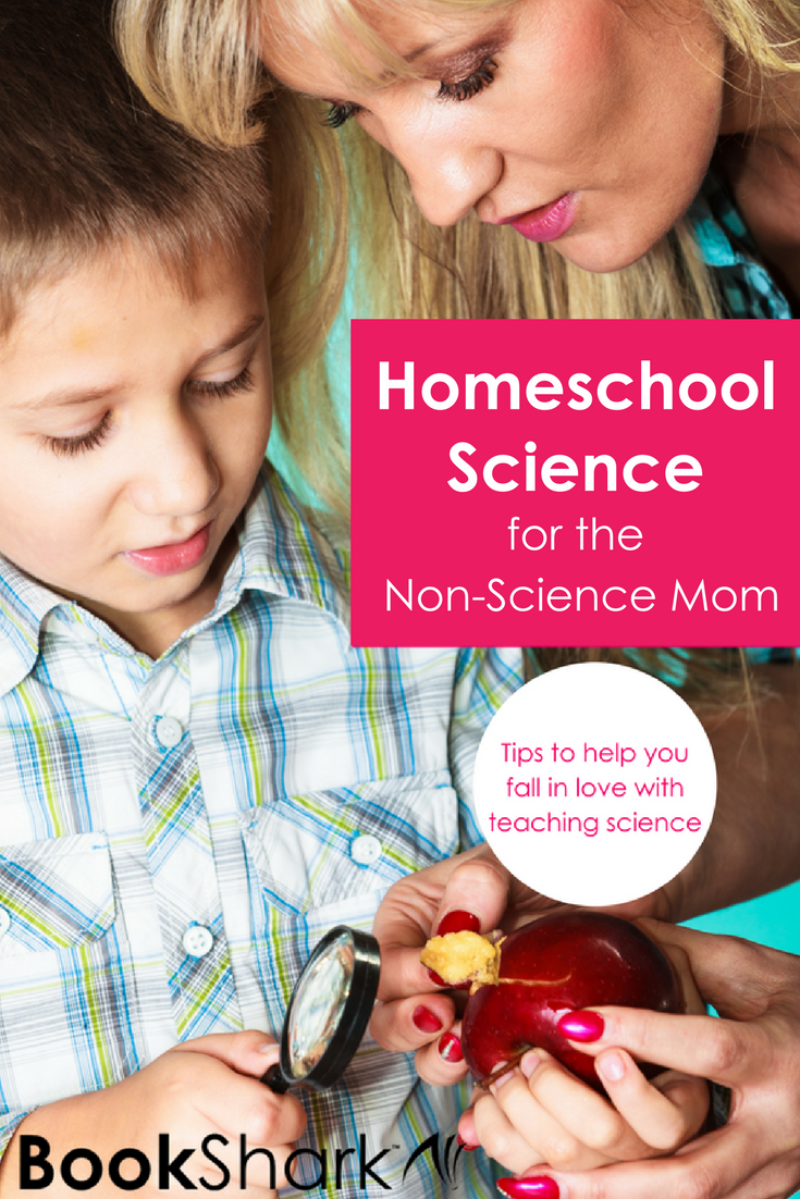 Homeschool Science for the Non-Science Mom