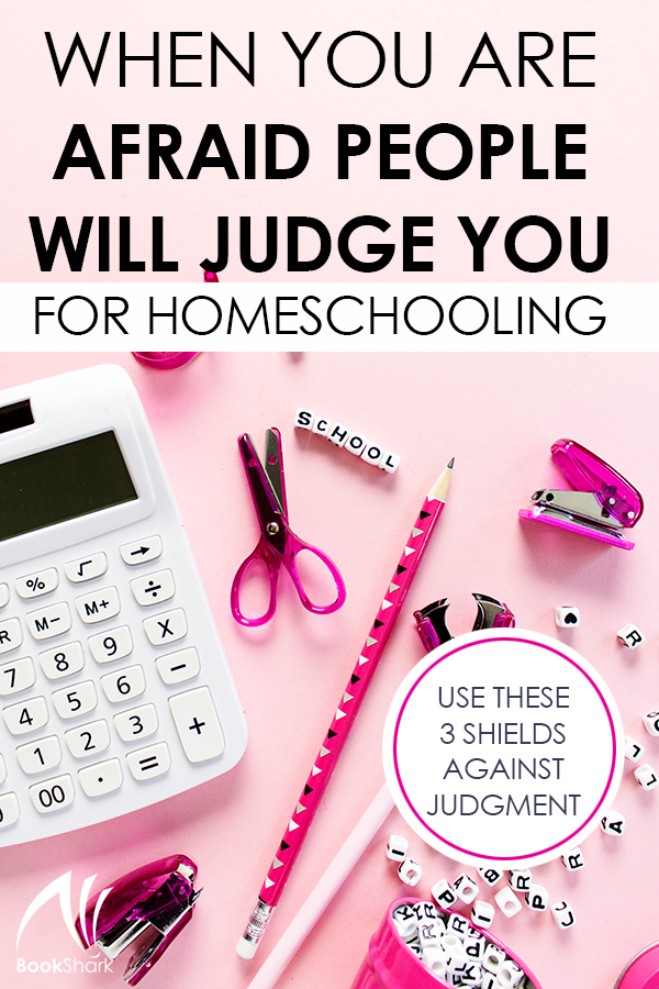 When You Are Afraid People Will Judge You for Homeschooling