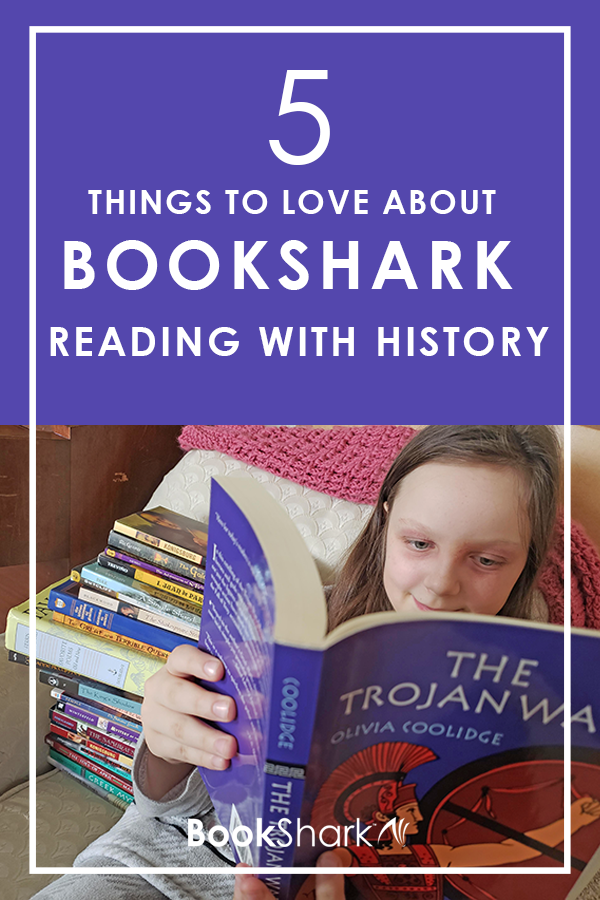 5 Things to Love About BookShark Reading with History