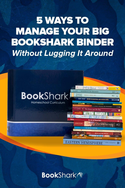 5 Ways to Manage Your Big BookShark Binder without Lugging It Around