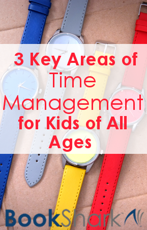 3 Key Areas of Time Management for Kids of All Ages
