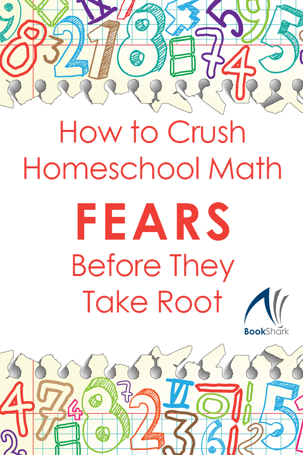 How to Crush Math Fears Before They Take Root