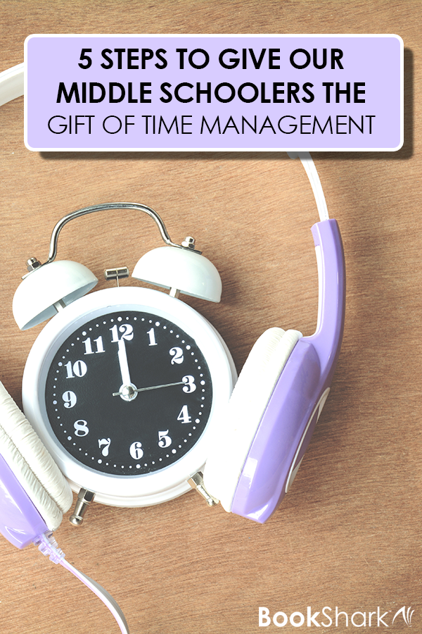 How to Give our Middle Schoolers the Gift of Time Management