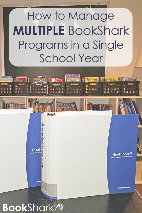 How to Manage Multiple BookShark Programs in a Single School Year