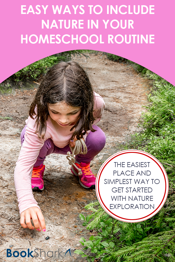 Easy Ways to Include Nature in Your Homeschool Routine
